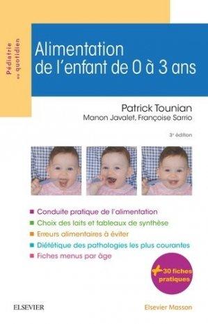 Alimentation de l'enfant de 0 à 3 ans - elsevier / masson - 9782294748530 -