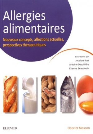 Allergies alimentaires - elsevier / masson - 9782294749315 -