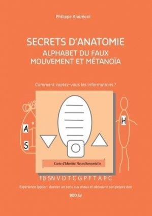 Alphabet du faux mouvement et métanoïa. Secrets d'Anatomie - Books on Demand Editions - 9782322174560 -