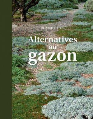 Alternatives au gazon - actes sud  - 9782330132767 -