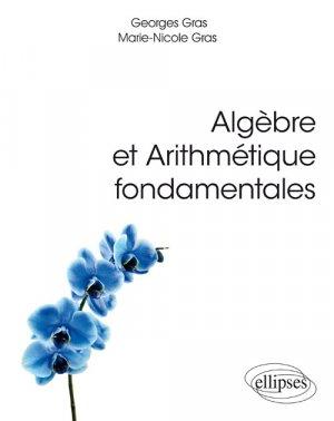 Algèbre et arithmétique fondamentales - ellipses - 9782340022911 -