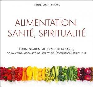 Alimentation, sante, spiritualite - ecce - 9782351953068 -