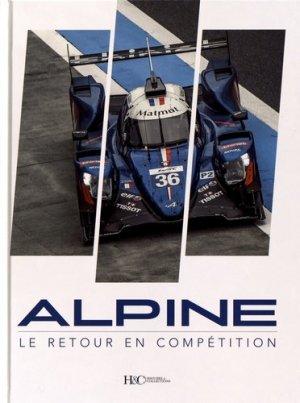 Alpine, le retour en compétition - Histoire et Collections - 9782352505204 -