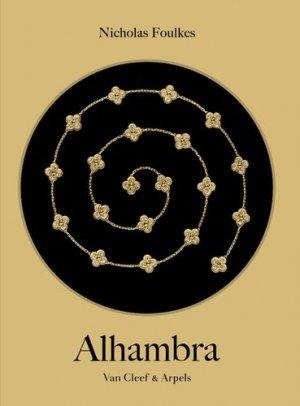 Alhambra. Van Cleef & Arpels - Xavier Barral - 9782365112000 -