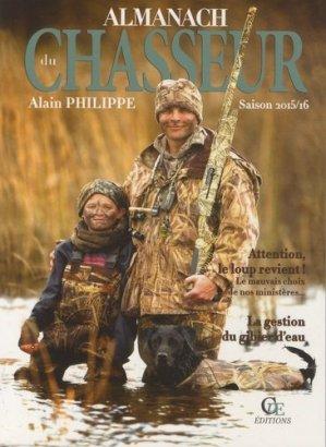 Almanach du chasseur : saison 2015-2016 - cpe - 9782365724036 -