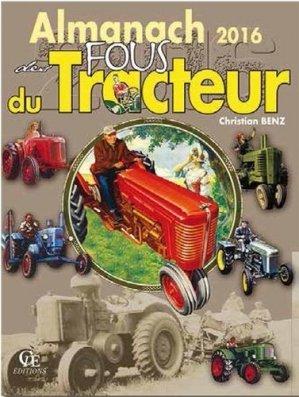 Almanach des fous du tracteur 2016 - cpe - 9782365724050 -