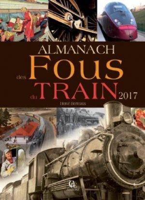 Almanach des fous du train - CPE - 9782365725491 -