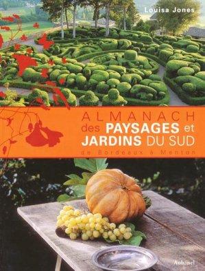 Almanach des paysages et jardins du sud de Bordeaux à Menton - aubanel - 9782700605457 -