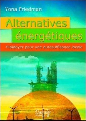 Alternatives énergétiques - dangles éditions - 9782703308713 -