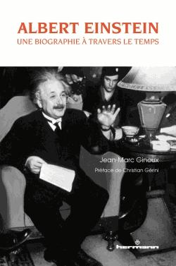 Albert Einstein : une biographie à travers le temps - hermann - 9782705691059 -