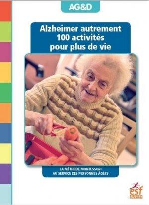 Alzheimer autrement - esf editeur - 9782710139331 -