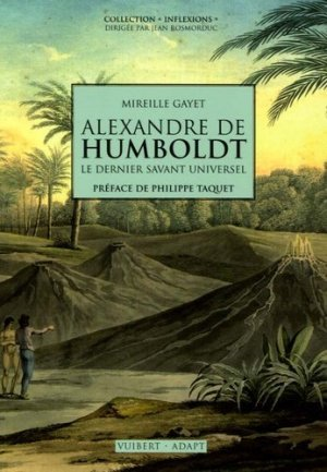 Alexandre De Humboldt le dernier savant universel - vuibert - 9782711771998 -