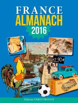 Almanach France 2016 - Ouest-France - 9782737367335 -