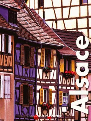 Alsace - ouest-france - 9782737369346 -