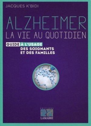 Alzheimer : la vie au quotidien - lamarre - 9782757308028 -