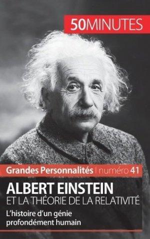 Albert Einstein et la théorie de la relativité - LePetitLittéraire - 9782806278135 -