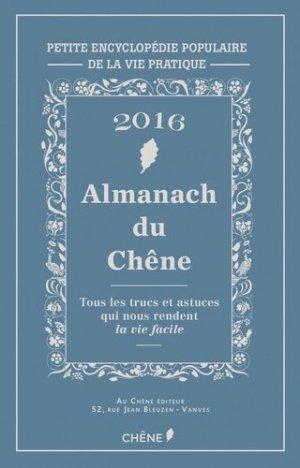 Almanach du Chêne 2016 - du chene - 9782812313486 -