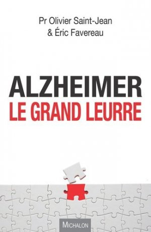 Alzheimer, les grands mensonges - michalon - 9782841868711