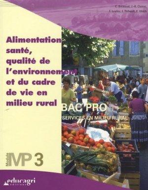 Alimentation, santé, qualité de l'environnement et du cadre de vie en milieu rural Bac Pro Services en milieu rural Module MP3 - educagri - 9782844444752 -