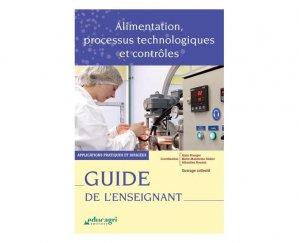 Alimentation, processus technologiques et contrôles - educagri - 9782844447432 -