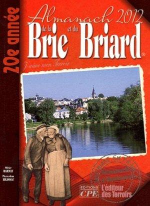 Almanach de la Brie et du Briard - CPE - 9782845039032 -