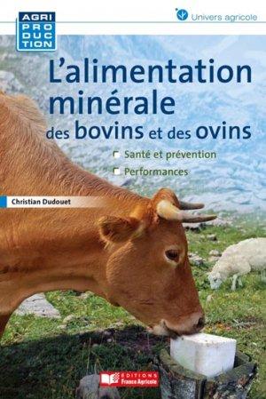 Alimentation minérale des ovins et des bovins - france agricole - 9782855572710