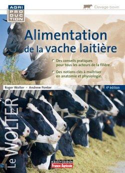 Alimentation de la vache laitière - france agricole - 9782855575988