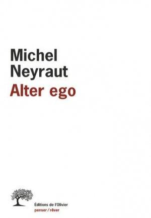 Alter ego. Etude psychanalytique - de l'olivier - 9782879296296 - majbook ème édition, majbook 1ère édition, livre ecn major, livre ecn, fiche ecn