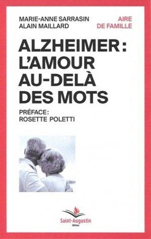 Alzheimer : l'amour au-delà des mots - saint-augustin - 9782889261925