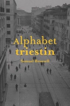 Alphabet triestin - La baconnière - 9782889600250 -