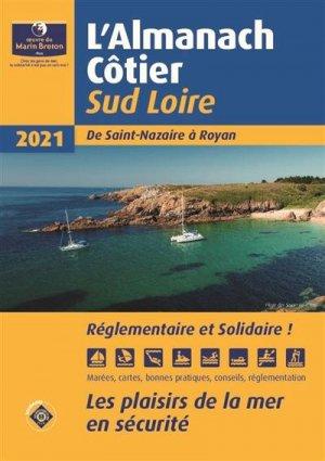 Almanach côtier Sud Loire 2021 - oeuvres du marin breton - 9782902855704 -