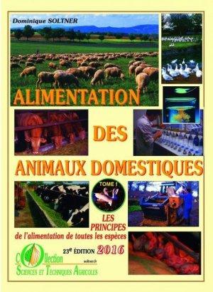 Alimentation des animaux domestiques Tome 1 - sciences et techniques agricoles - 9782907710046 -