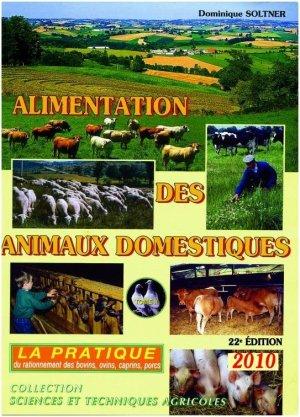 Alimentation des animaux domestiques Tome 2 - sciences et techniques agricoles - 9782907710138 -