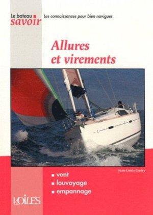 Allures et virements - Voiles et Voiliers - 9782916083551 -