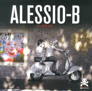 Alessio-B. All over love - Critères Editions - 9782917829974 -
