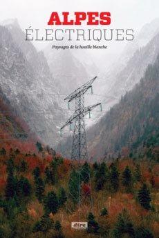 Alpes électriques - departement de l'isere - 9782953427929 -