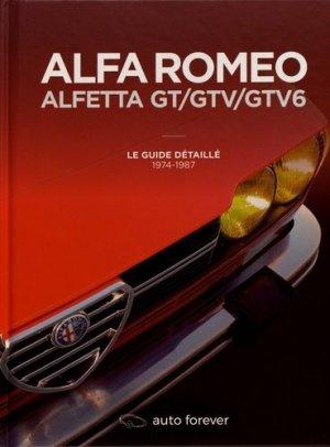 Alfa Romeo Alfetta GT/GTV/GTV6 - Auto forever - 9782956186229 -