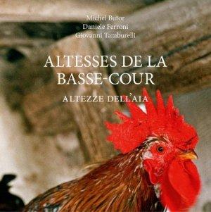 Altesses de la basse-cour. Edition bilingue français-italien - Notari - 9782970106845 -