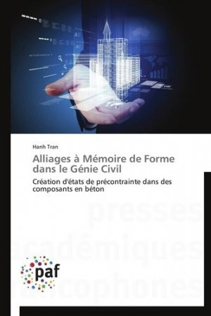 Alliages à mémoire de forme dans le génie civil - Presses Académiques Francophones - 9783838179179 -