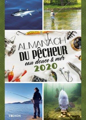 Almanach du pêcheur eau douce & mer 2020 - vagnon - 9791027103263 -