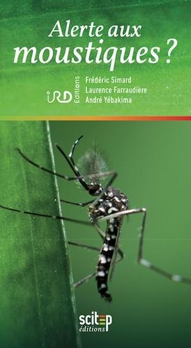 Alerte aux moustiques ? - scitep - 9791093143071 -