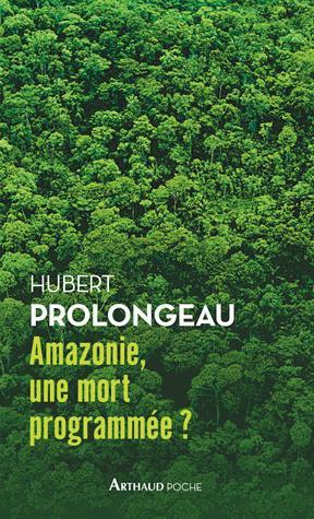 Amazonie, une mort programmée ? - arthaud - 9782081446564 -