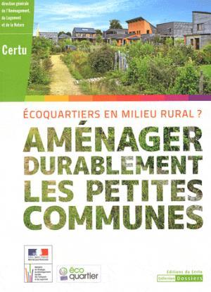 Aménager durablement les petites communes - certu - 9782110995490 -