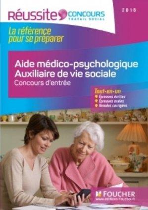 AMP AVS - Aide médico-psychologique et Auxiliaire de vie sociale - Concours d'entrée 2016 - foucher - 9782216133109