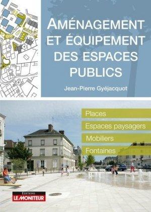 Amènagement et équipement des espaces publics - le moniteur - 9782281140088 -