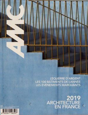 AMC N° 283, décembre 2019 - janvier 2020 : Architecture en France 2019 - groupe moniteur - 9782281196597 -