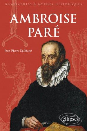 Ambroise Paré - Ellipses - 9782340046559 -