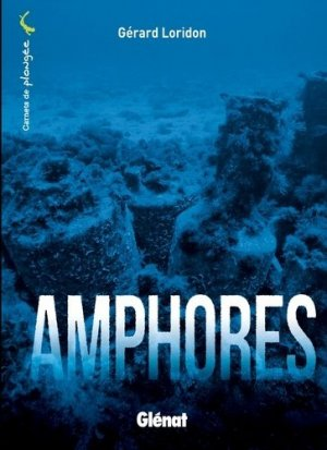 Amphores - Glénat - 9782344004821 - majbook ème édition, majbook 1ère édition, livre ecn major, livre ecn, fiche ecn