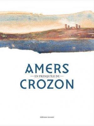 Amers en presqu'île de Crozon - Editions Invenit - 9782376800521 -
