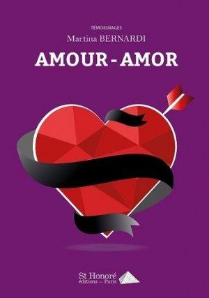 Amour - amor. Tome 1 - Saint Honoré Editions - 9782407010912 -